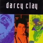 Darcy Clay - Jesus I Was Evil