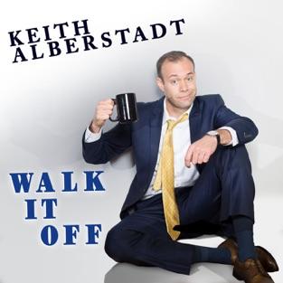 Walk It Off – Keith Alberstadt