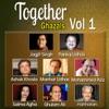Together Ghazals, Vol. 1