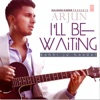 I'll Be Waiting (Kabhi Jo Baadal) - Single