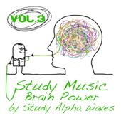 Study Music Brain Power Vol.3