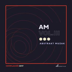 Varios Artistas - Abstrakt Muzak Compilación 2017