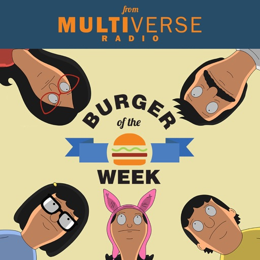Cover image of Burger of the Week: A Bob's Burgers Podcast