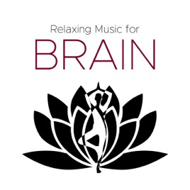 ‎Relaxing Music for Brain: Best Relaxing Music by Dreaming Ethelyn