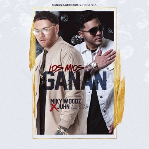 Los Mios Ganan (feat. Juhn) - Single Mp3 Download