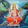 Bhajan Ganga Vol 1