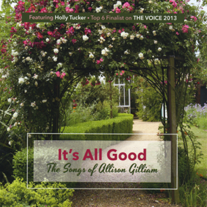 Holly Tucker - It's All Good 'cause It's All Grace