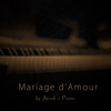Jacob's Piano - Mariage d'Amour artwork