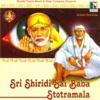 Sri Shiridi Sai Baba Stotramala