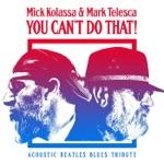 Mick Kolassa & Mark Telesca - I Feel Fine