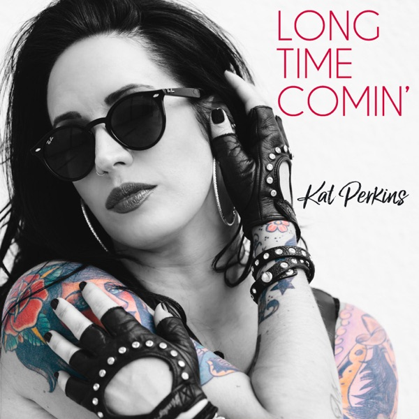 Long Time Comin\' - Single by Kat Perkins on Apple Music