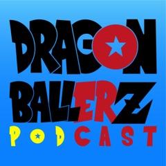 DragonBallerZ : a Dragonball Z Podcast | an NthCast Production