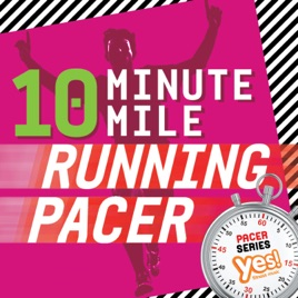 10-Minute Mile Running Pacer! (Nonstop 150 BPM Cardio Mix) by Various  Artists