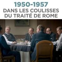 Télécharger 1950-1957, dans les coulisses du traité de Rome Episode 1