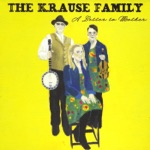Krause Family - Sparrow Song