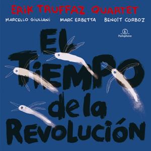 Erik Truffaz - El Tiempo de la Revolución
