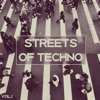 Streets of Techno, Vol. 1 - Various Artists