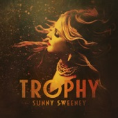 Sunny Sweeney - Nothing Wrong with Texas