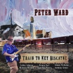 Peter Ward - The Luther Johnson Thing (feat. Luther Johnson, Sugar Ray Norcia & Anthony Geraci)