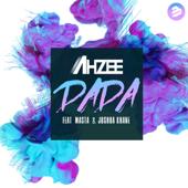 DADA (feat. Masta & Joshua Khane) - Ahzee