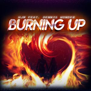 HJM - Burning Up feat. Dennis Wonder