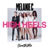 High Heels (feat. Sink the Pink) by Melanie C
