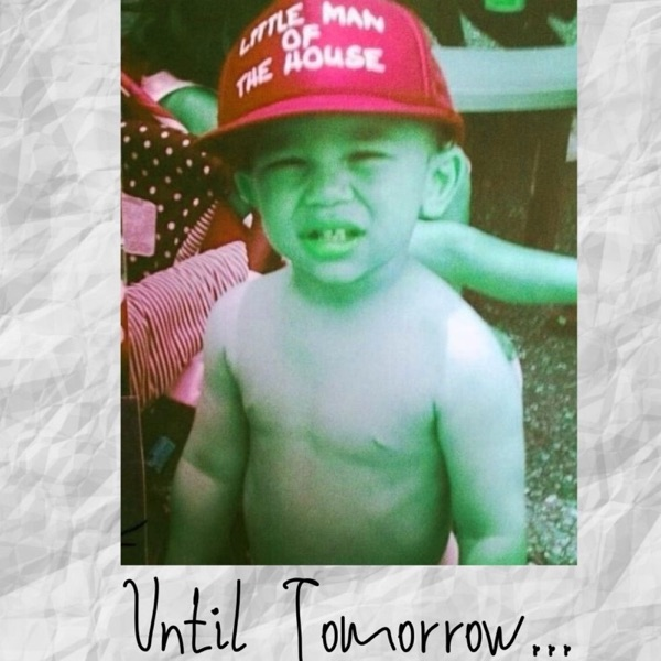 Until Tomorrow... - EP