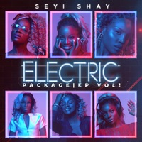 Seyi Shay - Electric Package EP, Vol. 1