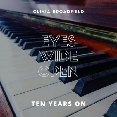 Eyes Wide Open: Ten Years On - EP - Olivia Broadfield