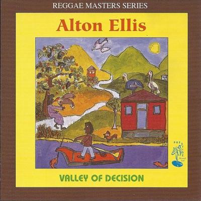 Valley of Decision - Alton Ellis