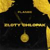 PlanBe - Złoty Chłopak artwork