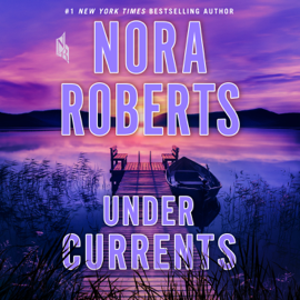 Under Currents - Nora Roberts mp3 download