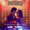 Pataka Har Ada From Luv U Turn Single