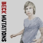 Beck - Nobody's Fault But My Own