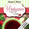 Emma C. Moore - Himbeeren im Tee: Zuckergussgeschichten 4 Grafik