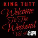 Welcome to the Weekend, Vol. 4 (DJ Mix)