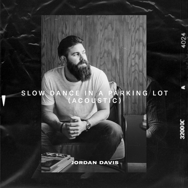 Slow Dance In A Parking Lot (Acoustic) - Single