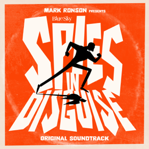 "Various Artists - Mark Ronson Presents the Music of ""Spies in Disguise"" - EP"