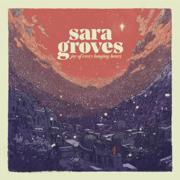 Joy of Every Longing Heart - Sara Groves - Sara Groves