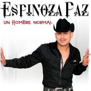 Espinoza Paz - Al Diablo Lo Nuestro