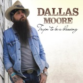 Dallas Moore - You Saved Me from Me