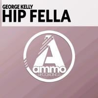 Hip Fella - GEORGE KELLY