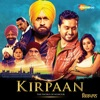 Kirpaan (Original Motion Picture Soundtrack)
