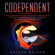 Nathan Walker - Codependent: The Complete Guide for Today's Generation to Beat Codependence, Relationship Healing, and Love Recovery (Unabridged)