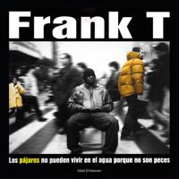 Frank T.