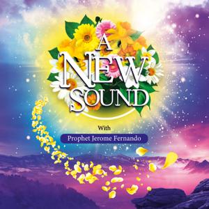 Prophet Jerome Fernando - A New Sound