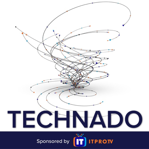 Technado from ITProTV (Audio) by ITProTV on Apple Podcasts