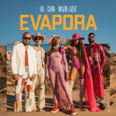 Evapora IZA, Ciara & Major Lazer - IZA, Ciara & Major Lazer