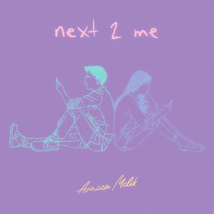 Armaan Malik - next 2 me
