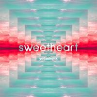 YodaDrunk - Sweetheart - Single artwork